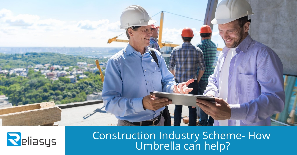 Construction Industry Scheme- How Umbrella can help?