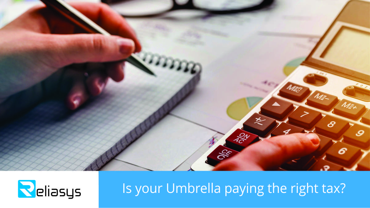 Is your Umbrella paying the right tax?