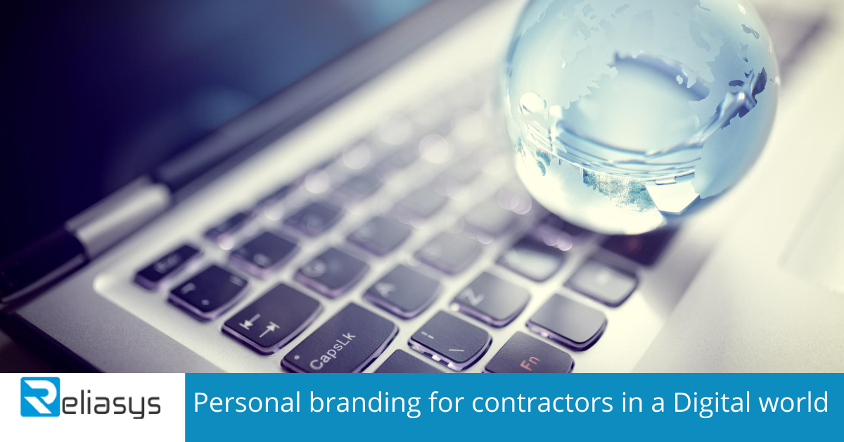 Personal branding for contractors in a Digital world